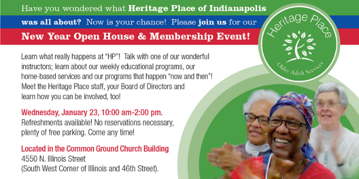 New Year Open House and Membership Event @ Heritage Place of Indianapolis, INC